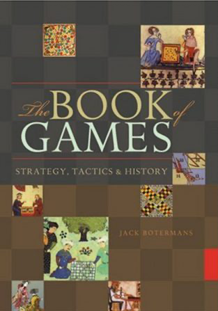The-Book-of-Games-Strategy-Tactics-and-History-by-Jack-Botermans-600x450